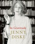 Dying & In Gratitude: Two memoirs of terminal illness