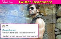 You won't stop LAUGHING after reading how Twitter reacted to the mindblowing trailer of Himesh Reshammiya's Teraa Surroor!