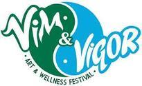 VIM AND VIGOR kicks off its first festival