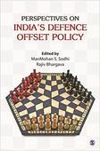 India's defence offset policy | Indian defence policy: A new phase?