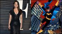 Priyanka Chopra throws hat in the ring for Batgirl role