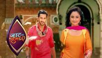 Tv show - Jaat Ki Jugni to go off air soon