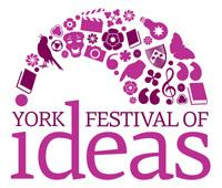 'North and South': York Festival of Ideas 'Takes Over' York