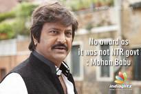 No award as it was not NTR govt: Mohan Babu