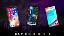 Catch 2017: The year when phone lovers couldn't complain