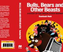 Book excerpt: How bulls, bears & other beasts play the Indian stock market