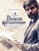 Dhruva Natchathiram - Preview