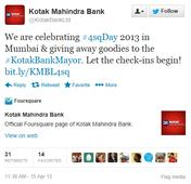 SoLoMo: Kotak Bank Celebrates Foursquare Day in 200 Banking Branches