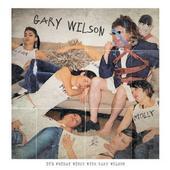 Gary Wilson Returns with Brand New Album, Rare 1967 Recording