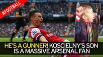 Arsenal defender Laurent Koscielny's son proves he is the Gunners' BIGGEST fan