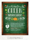 Olive Qutub Presents THE GREEN WORKSHOP