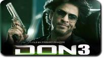Don 3 not being filmed right now: PeeCee