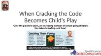 When cracking the code becomes child's play