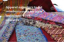 Apparel exporters to get reimbursement for state levies next week onwards