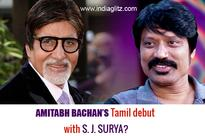 Amitabh Bachan's Tamil debut with S. J. Surya&#63