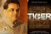 Paresh Rawal in special role in 'Tiger Zinda Hai'