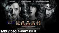 Milap Zaveri's 'Raakh' released by makers