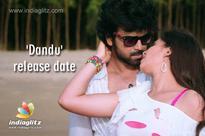 'Dandu' release date