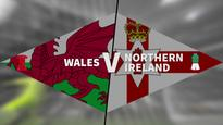 Euro 2016: Wales vs Northern Ireland preview
